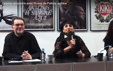 COSMO RENCONTRE ROSSY DE PALMA 2017