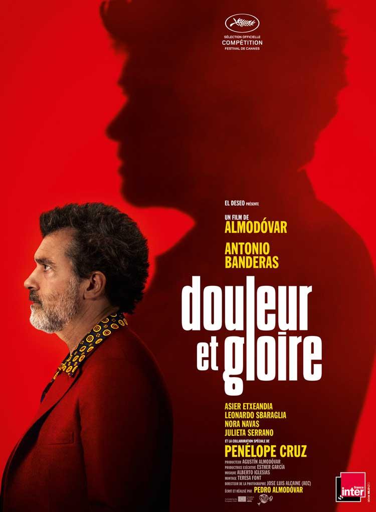 Affiche Dolor y gloria / Douleur et gloire de Pedro Almodóvar (2019)