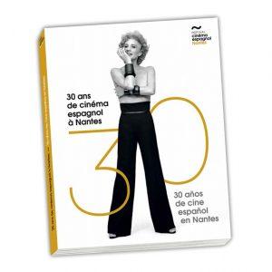 """Livre """"30 ans de Cinéma espagnol à Nantes"""""""